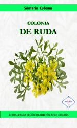Colonia RUDA ( Agua de Ruda)