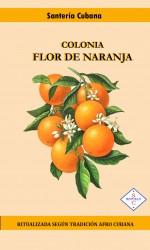 Colonia Flor de NARANJA (Agua de Naranja)