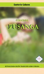 Colonia de PUSANGA